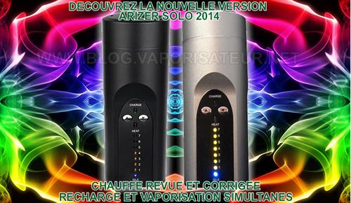 Description des nouvelles fonctionnalités de la nouvelle version de vaporizer portable Arizer Solo