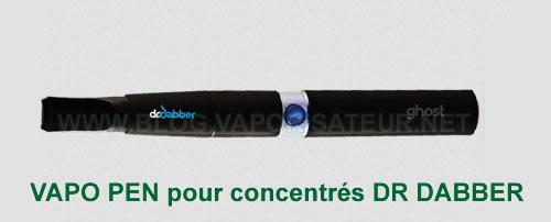 Pen Vape Dr Dabber pour huiles et concentrés